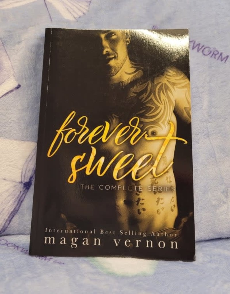 Forever Sweet: The Complete Series by Magan Vernon