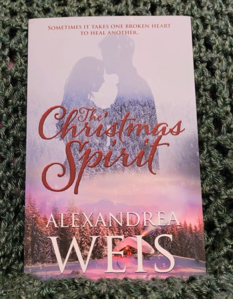 The Christmas Spirit by Alexandrea Weis - Unsigned