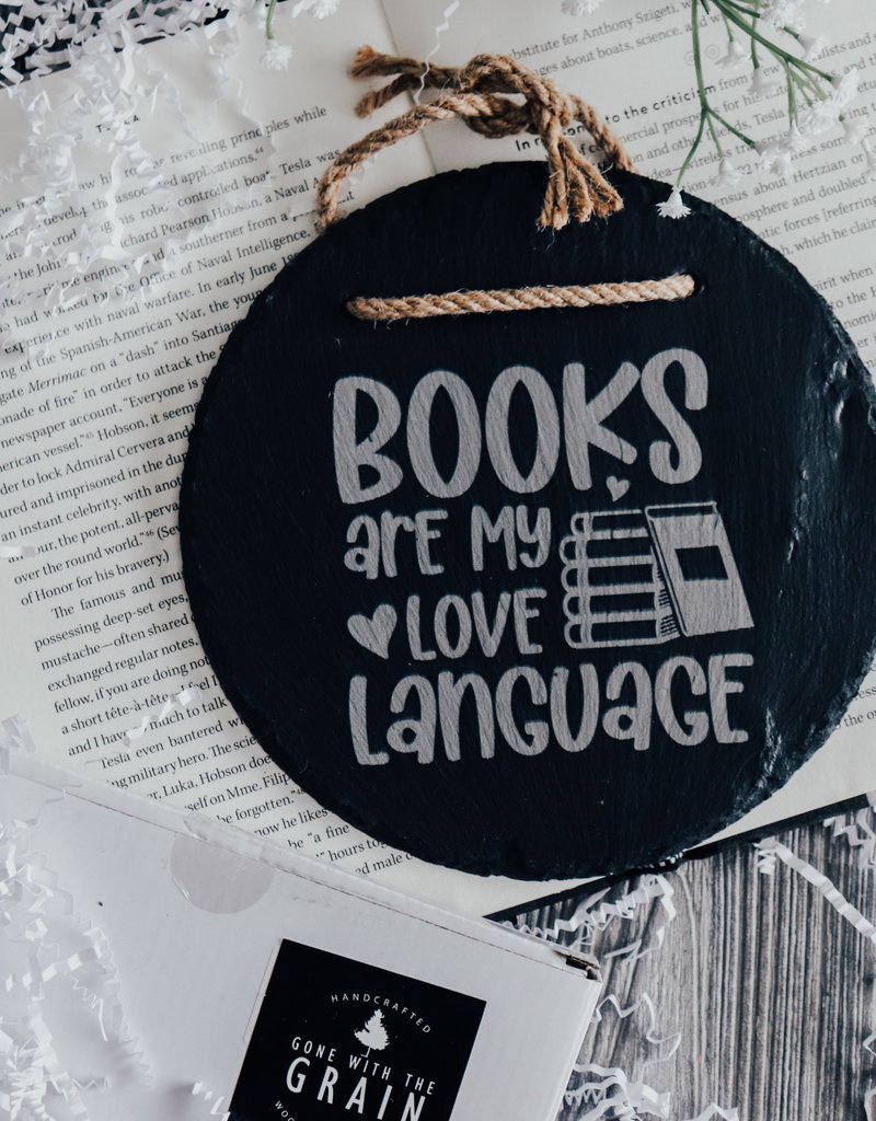 Books are my Love Language Slate Sign
