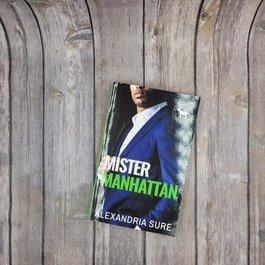 Mister Manhattan by Alexandria Sure