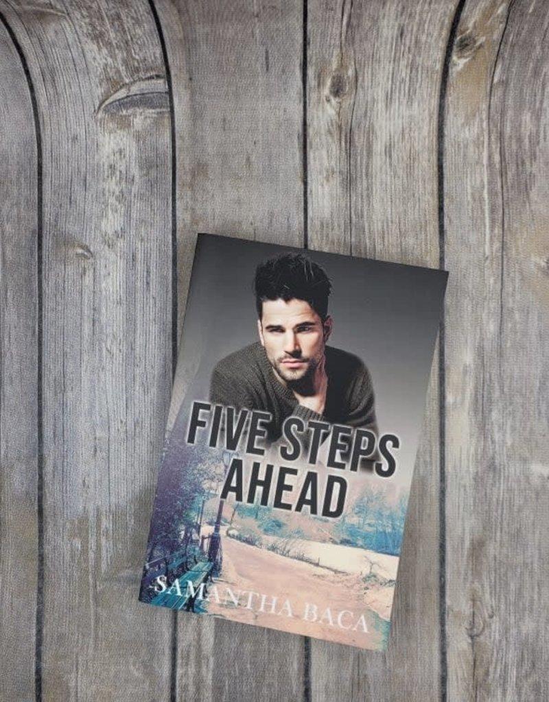 Five Steps Ahead, #1 by Samantha Baca