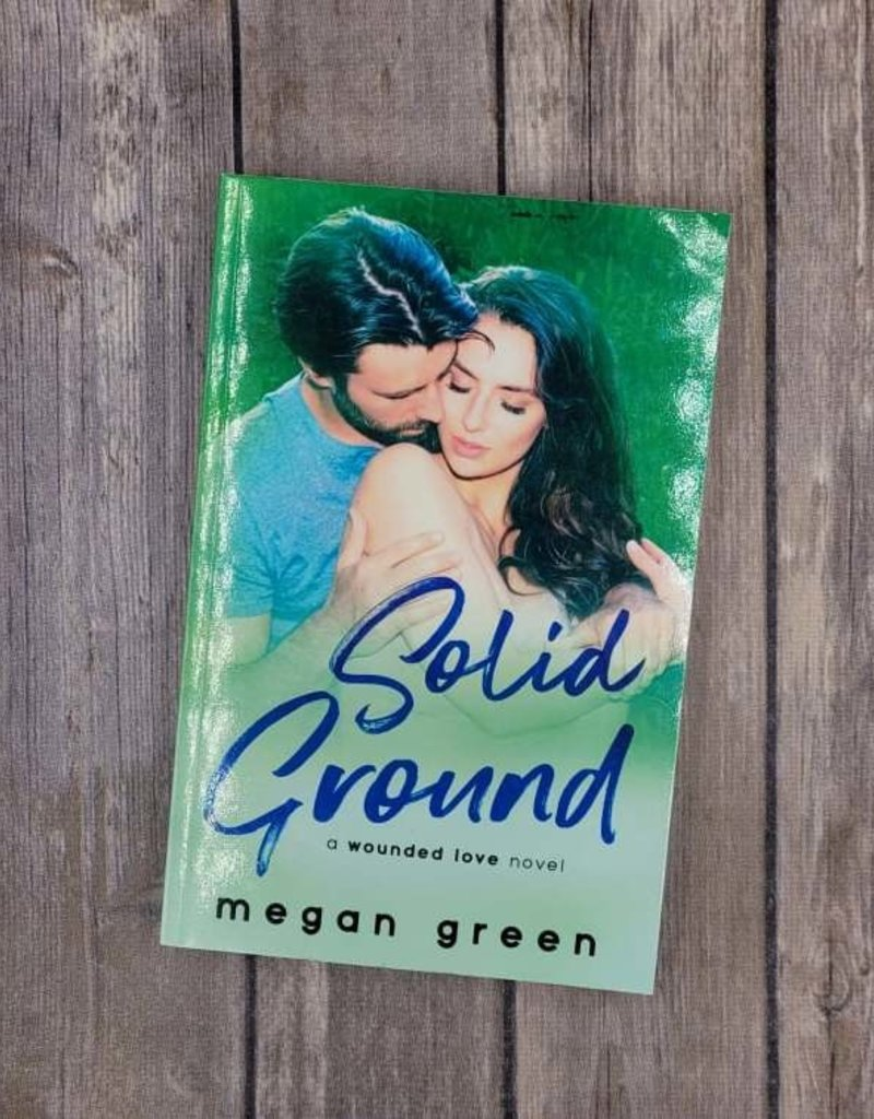 Solid Ground, #3 by Megan Green