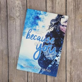 Because of You, #1 by Sam Mariano