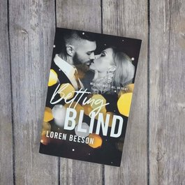Betting Blind, #1 by Loren Beeson