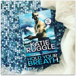 Hold Your Breath, #1 by Katie Ruggle (Mass Market)