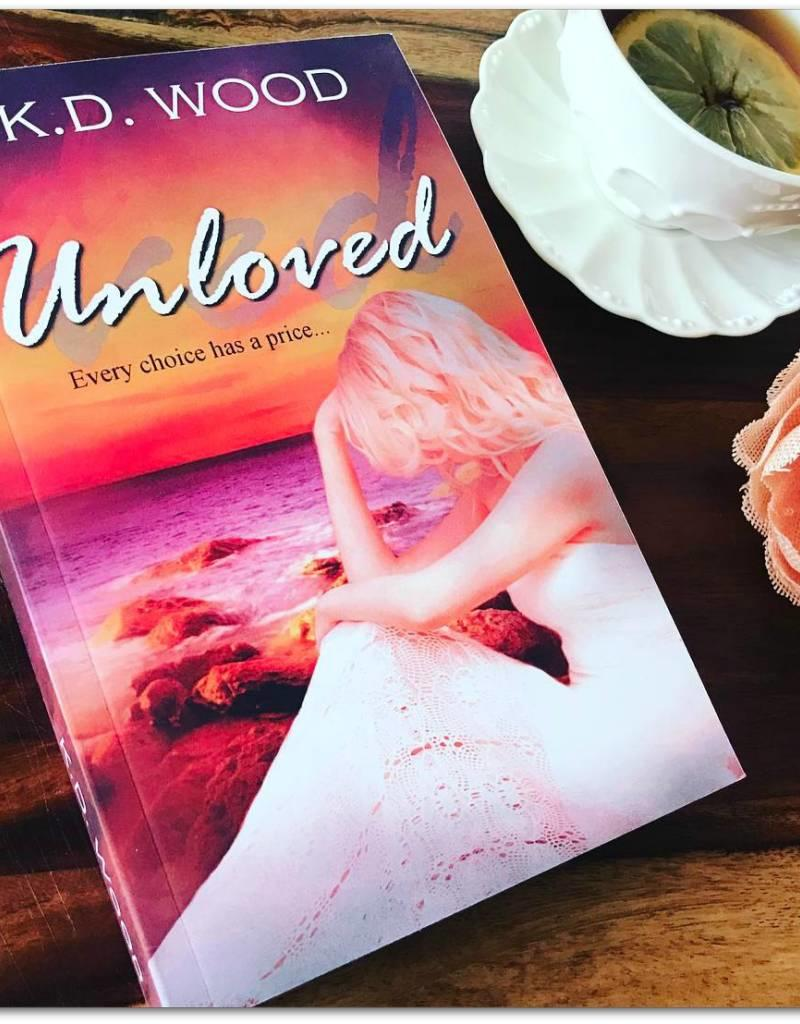 Unloved, #2 by KD Wood