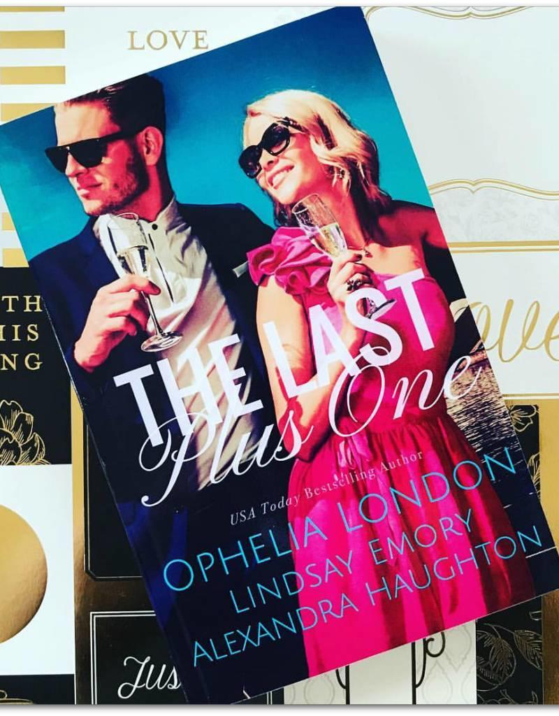 The Last Plus One by Ophelia London, Lindsay Emory, and Alexandra Haughton