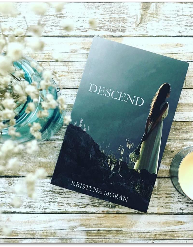 Descend by Kristyna Moran - BOOK BONANZA PICKUP ONLY