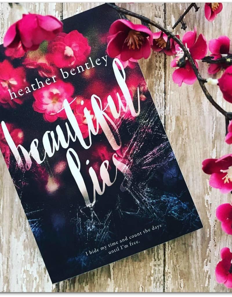 Beautiful Lies by Heather Bentley