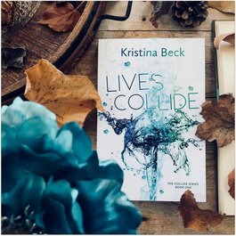 Lives Collide, #1 by Kristina Beck