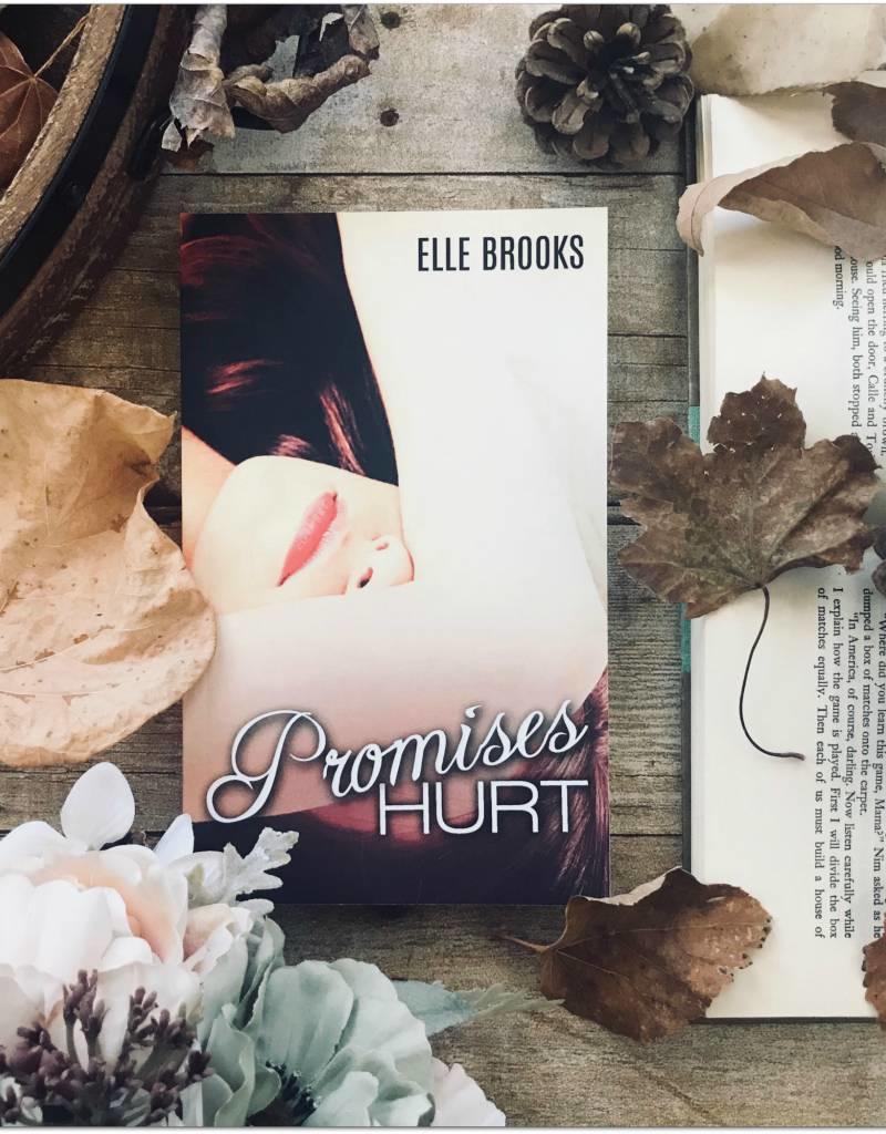 Promises Hurt, #1 by Elle Brooks