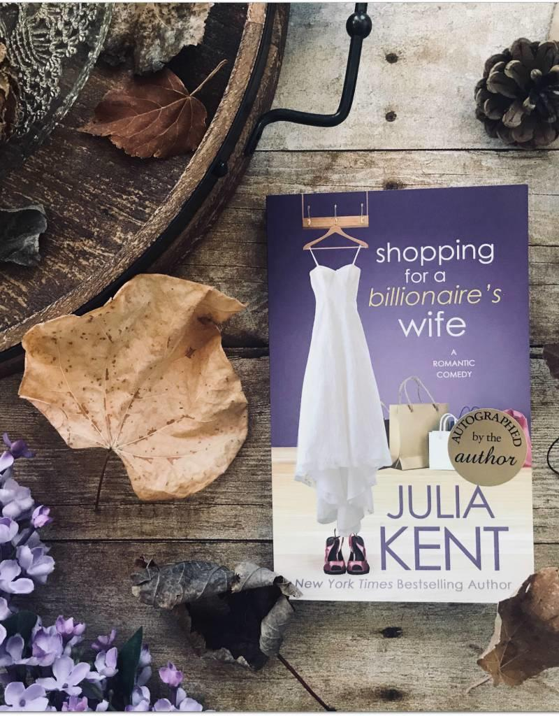 Shopping for a Billionaire's Wife by Julia Kent - BOOK BONANZA PICKUP ONLY