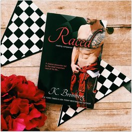 Raced, #4 by K Bromberg