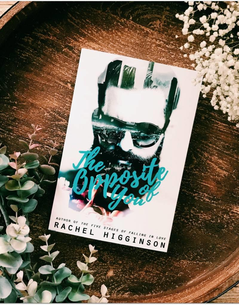 The Opposite of You, #1 by Rachel Higginson
