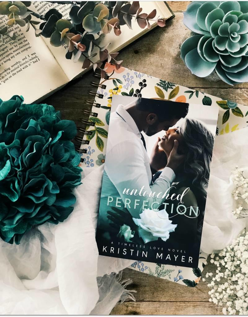 Untouched Perfection, #1 by Kristin Mayer