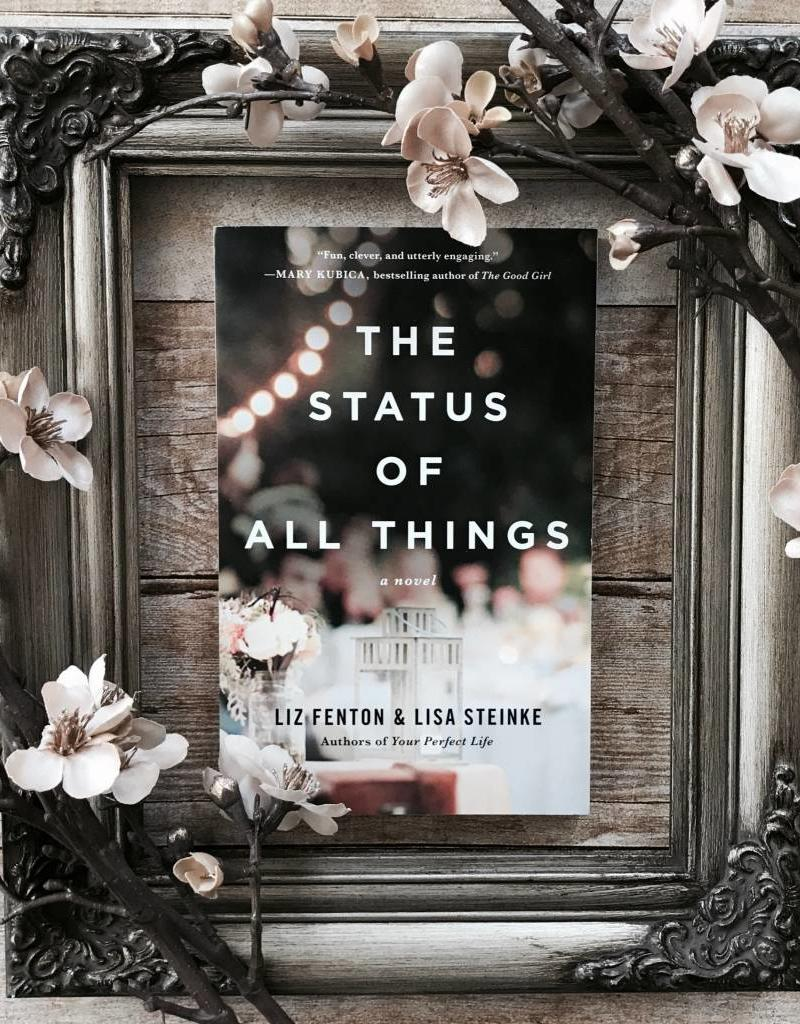 The Status of All Things by Liz Fenton - BOOK BONANZA PICKUP ONLY