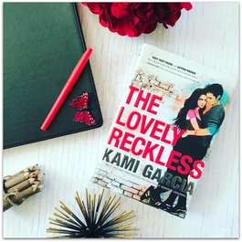 The Lovely Reckless (hardback) by Kami Garcia