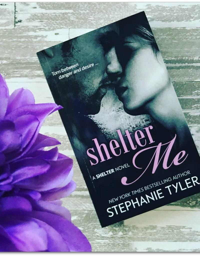 Shelter Me, #1 by Stephanie Tyler