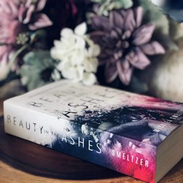 Beauty in the Ashes by Micalea Smeltzer