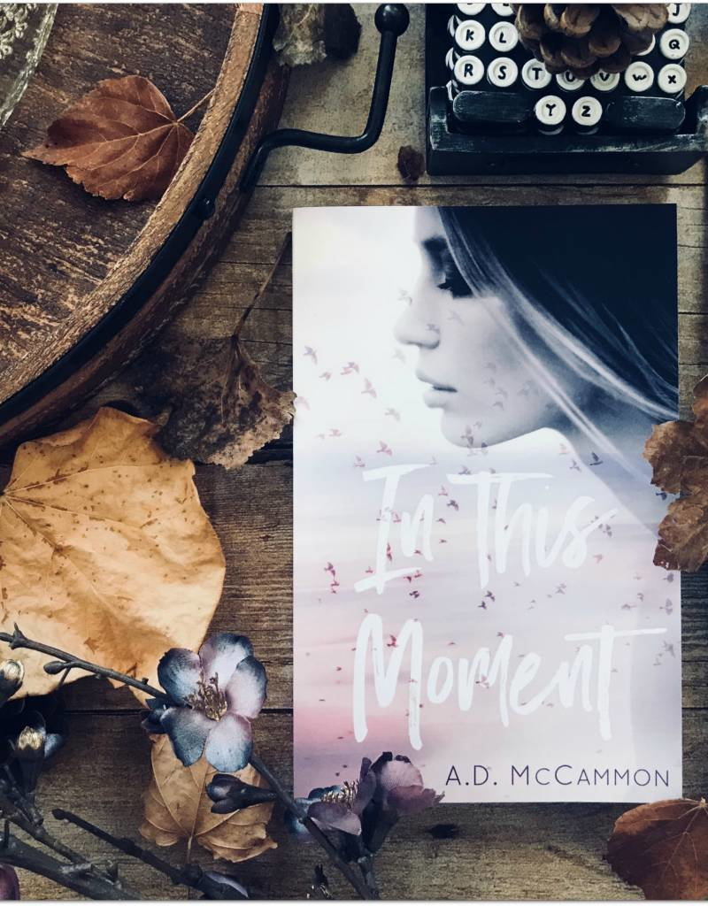 In this Moment by AD McCammon