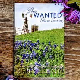 The Wanted Short Stories by Kelly Elliott