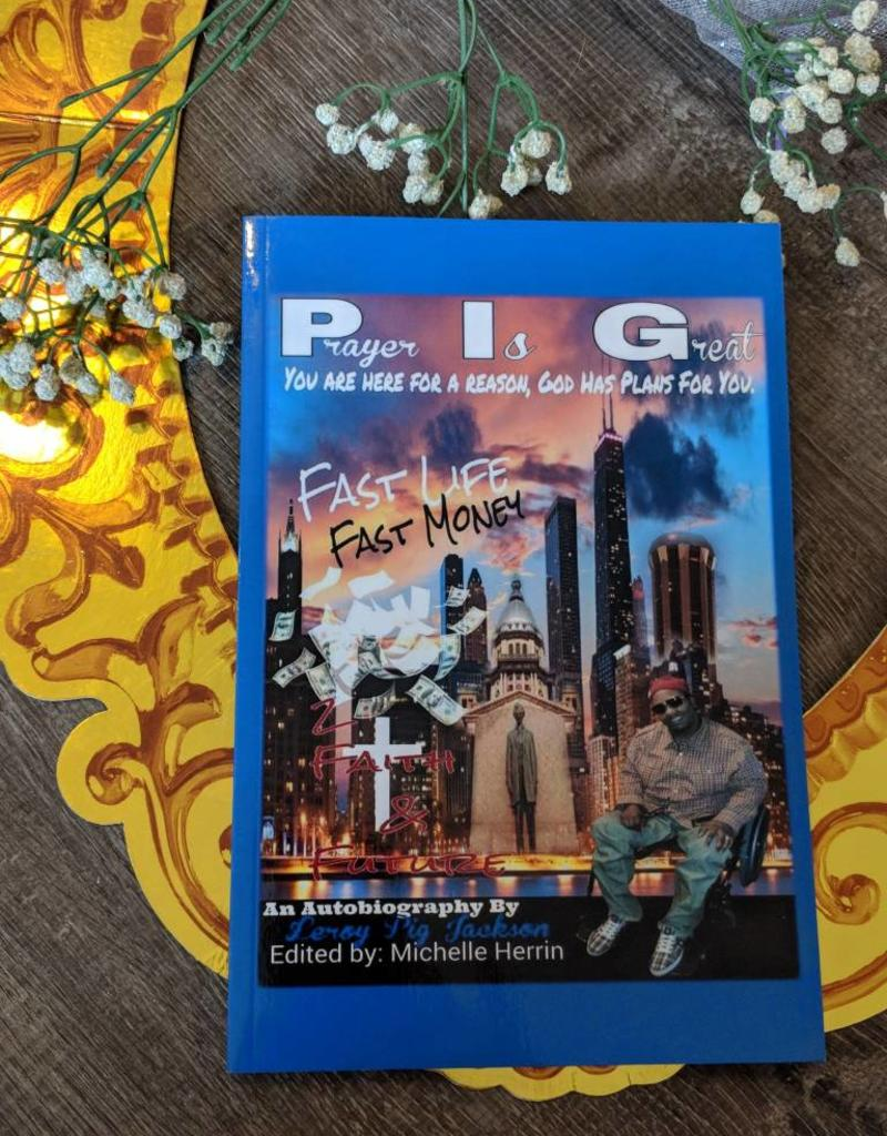 P.I.G., Prayer Is Great by L Jackson - BOOK BONANZA PICKUP ONLY