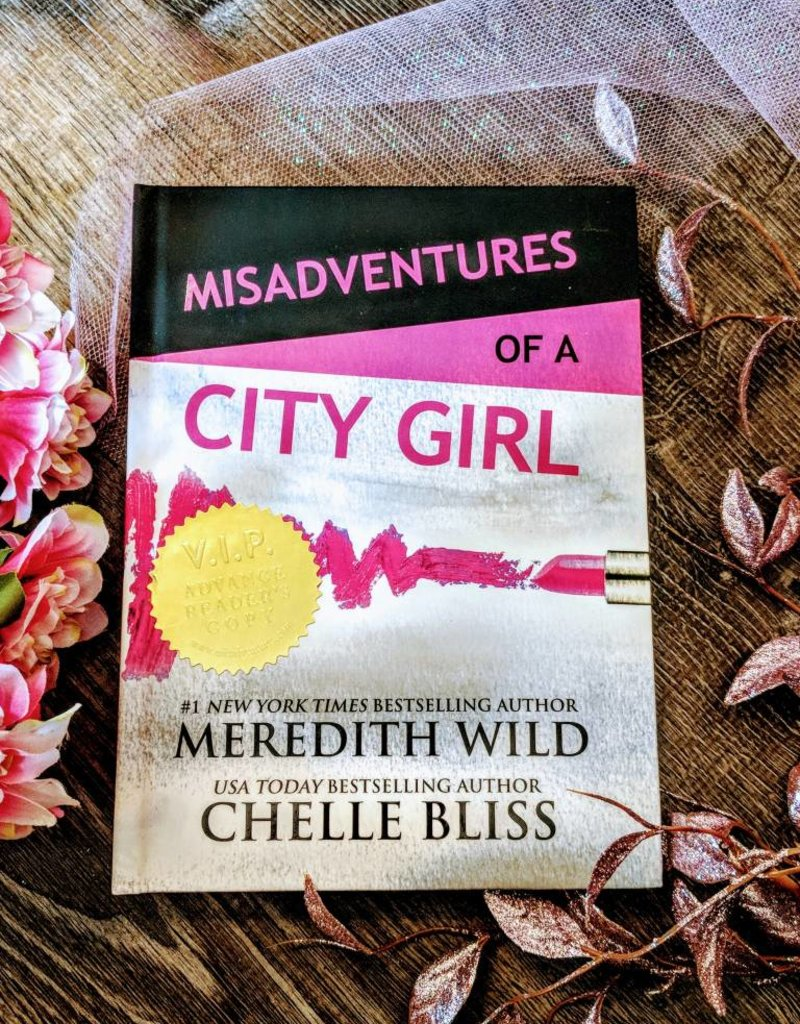 Misadventures of a City Girl, #1 by Meredith Wild & Chelle Bliss