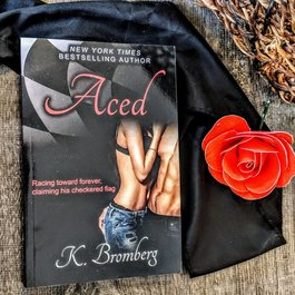 Aced by K Bromberg