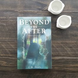 Beyond the After, #1 by C M Healy
