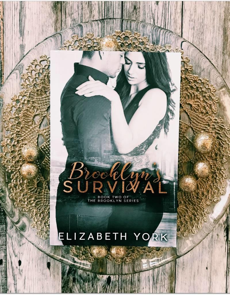 Brooklyn's Survival, #2 by Elizabeth York