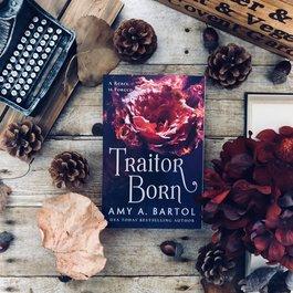 Traitor Born Book 2  by Amy A. Bartol