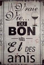 """Plaque métal bon vin et des amis 12"""" x 16"""""""