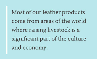 Leather goods supports artisans around the world.
