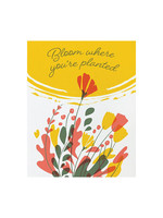 Good Paper Bloom Where Planted Card