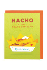 Good Paper Nacho Average Thank You Card