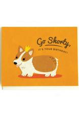 Good Paper Shorty Birthday Card