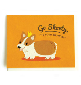 Good Paper Shorty Birthday Card