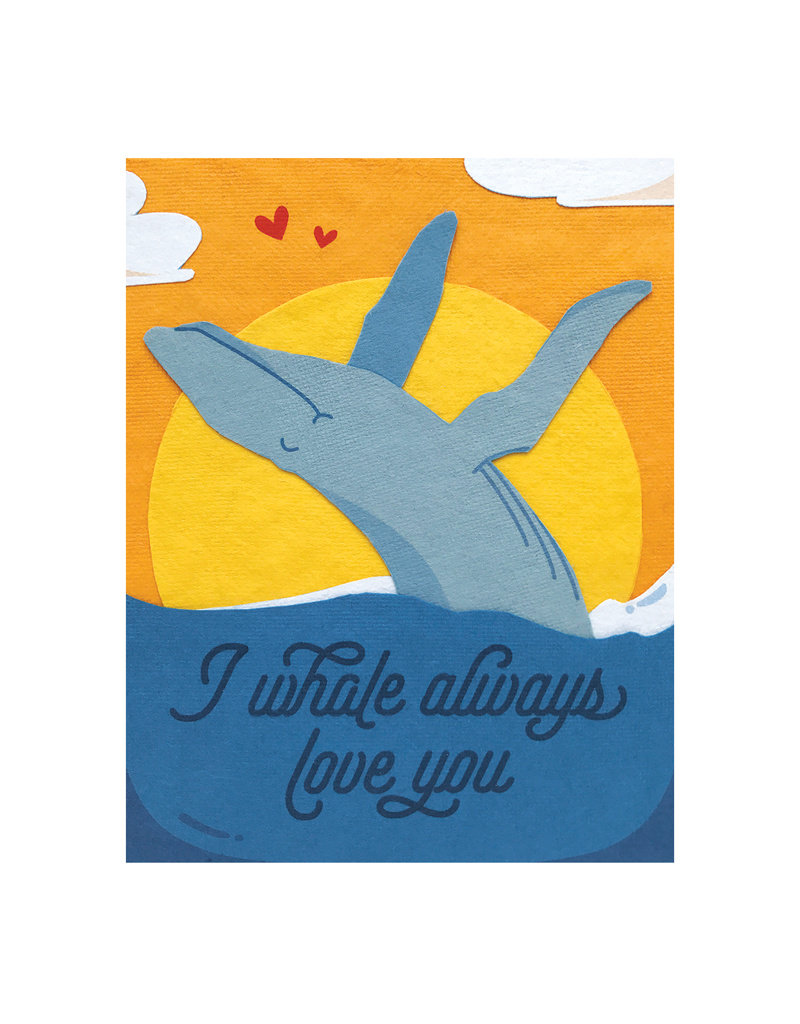 Good Paper Whale Always Love You Card