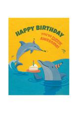 Good Paper Flippin Dolphin Birthday Card