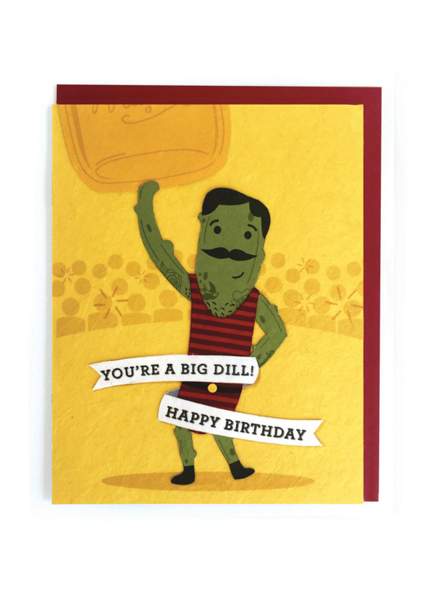 Good Paper Big Dill Birthday Card