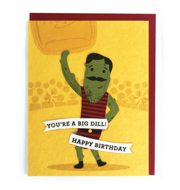 Good Paper Big Dill Birthday Card