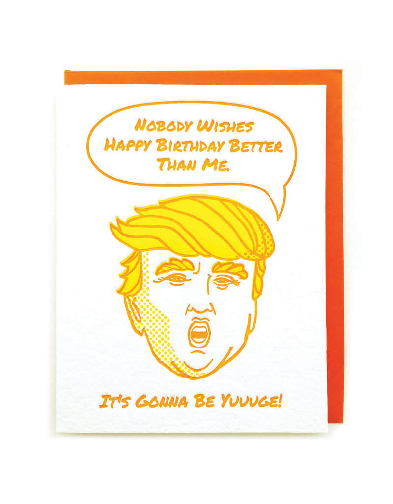 Good Paper  Yuuuge Birthday Card