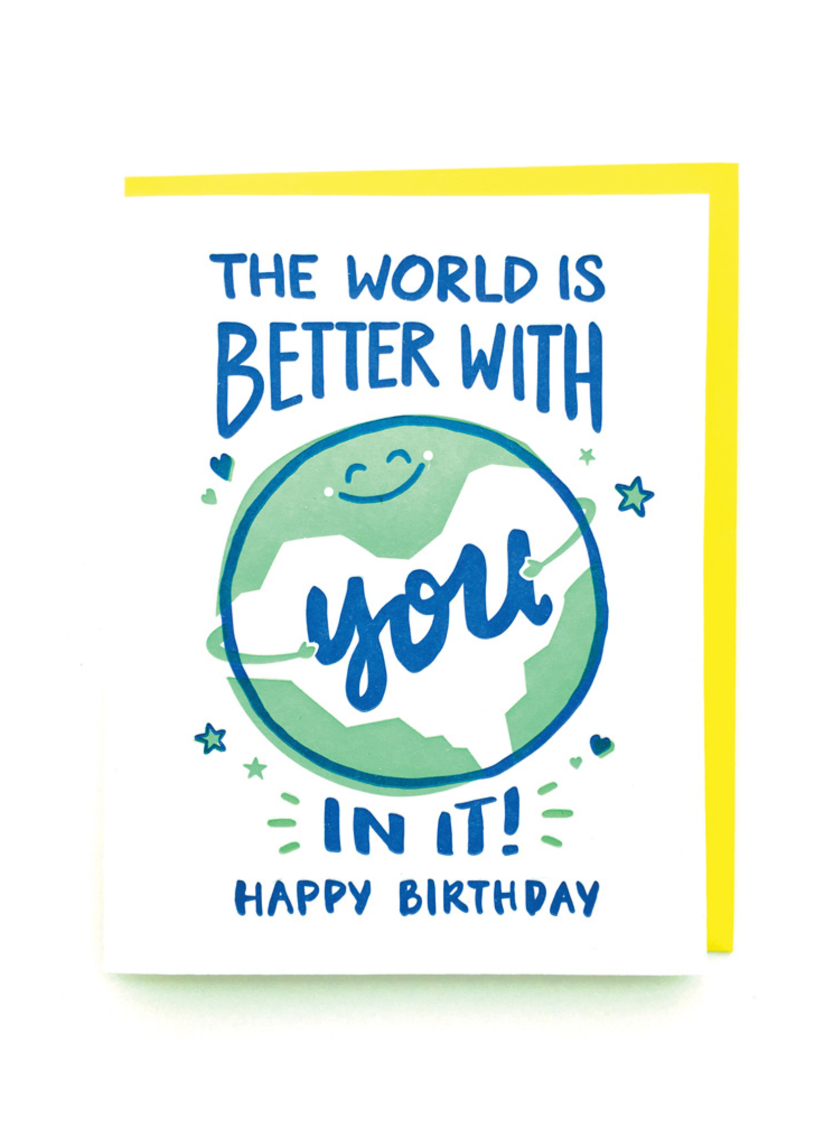 Good Paper World Better Birthday Card