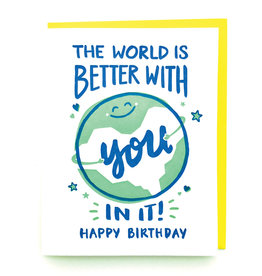 Good Paper World Better Birthday Card
