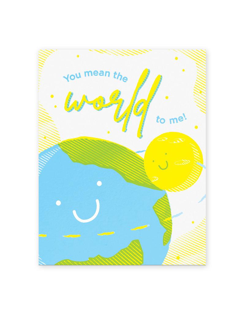 Good Paper Mean The World To Me Card