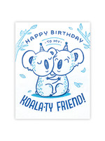 Good Paper Koala-ty Friend Birthday Card