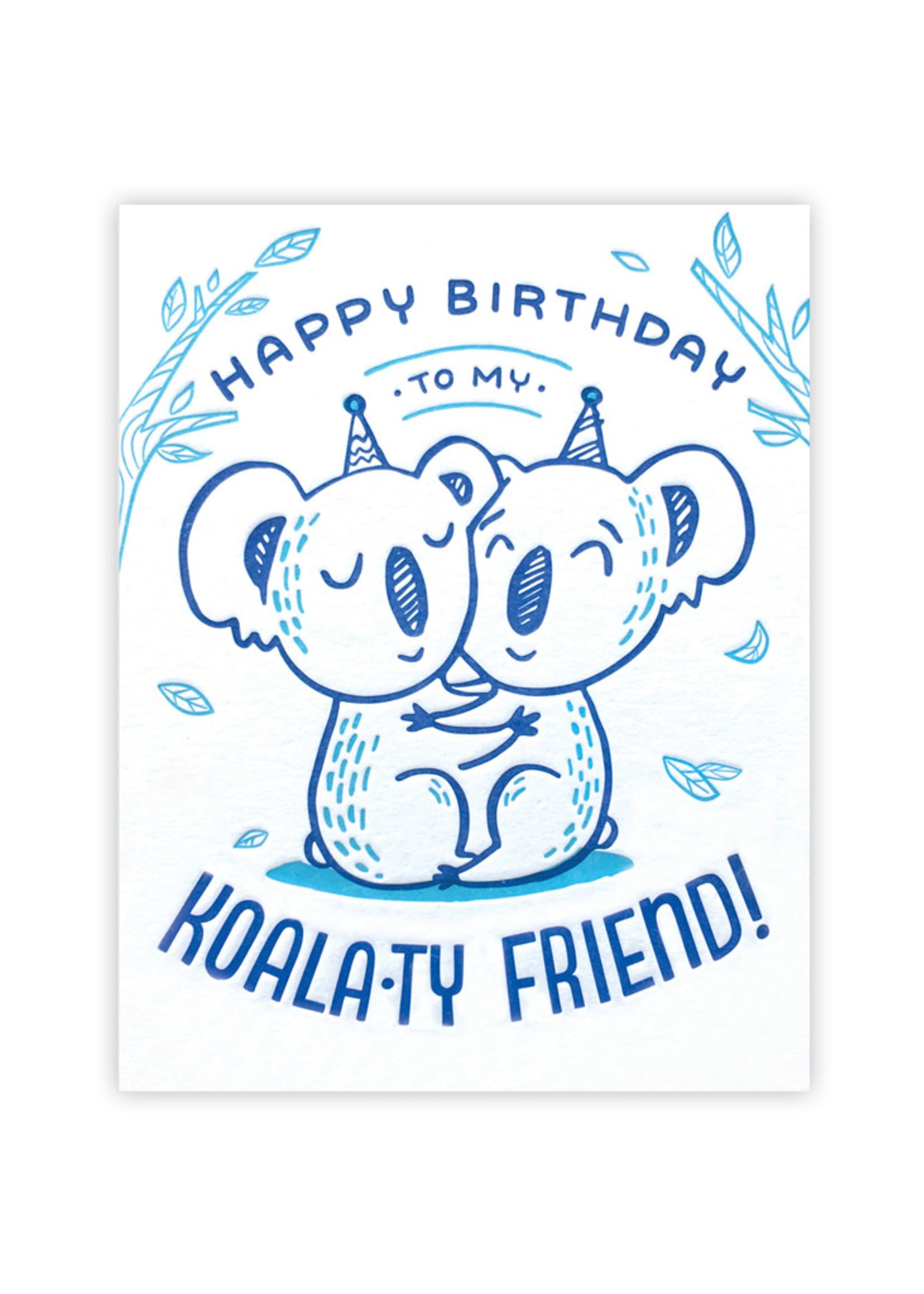 Good Paper Koala-ty Friend Birthday Card