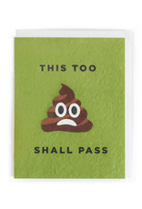 Good Paper This Too Shall Pass Card