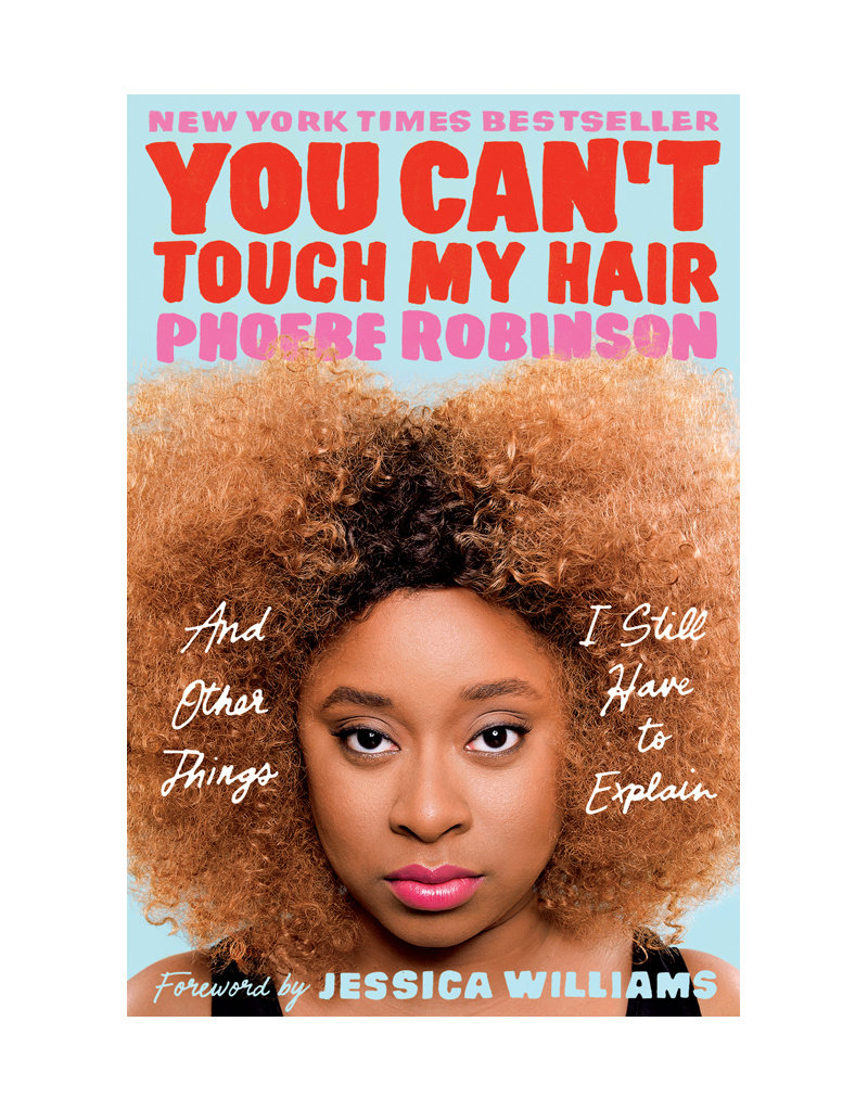 You Can't Touch My Hair