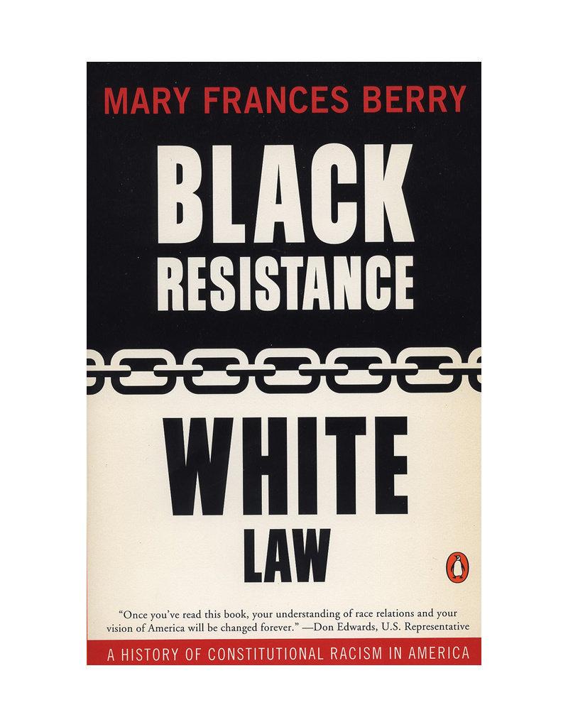 Black Resistance/White Law